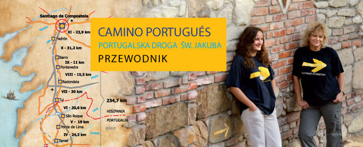 Camino Portugues. Portugalska Droga św. Jakuba. Przewodnik.